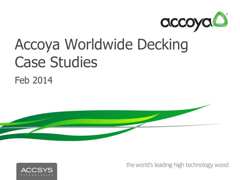 Accoya Worldwide Decking Case Studies