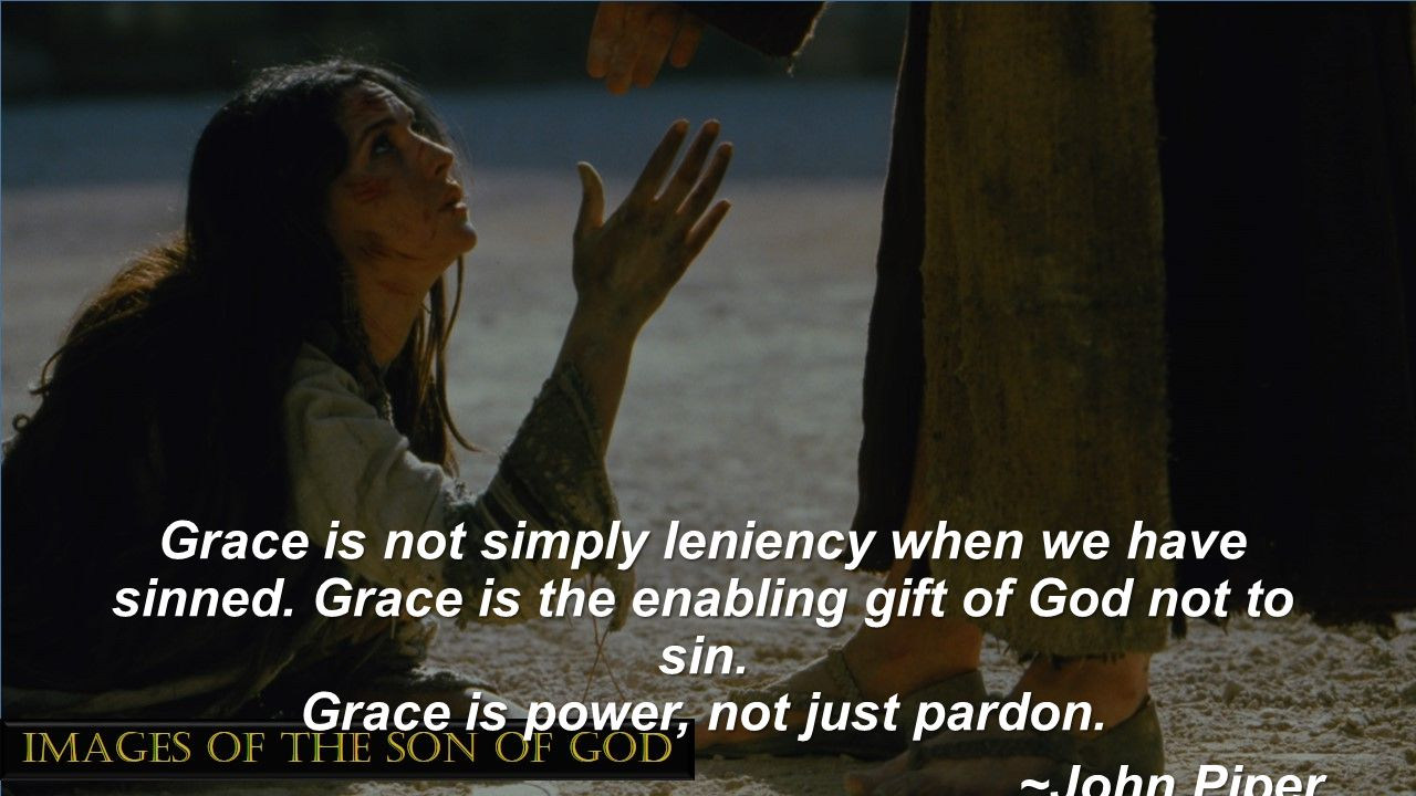 Grace is not simply leniency when we have sinned