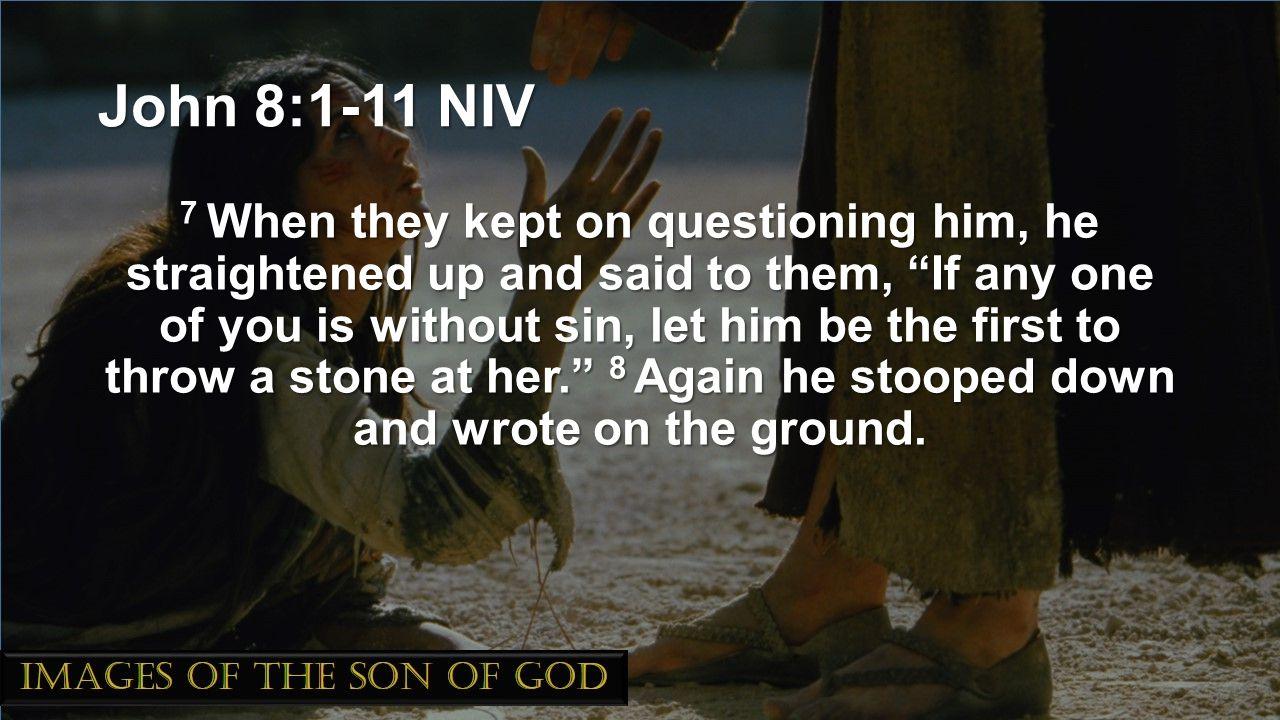 John 8:1-11 NIV