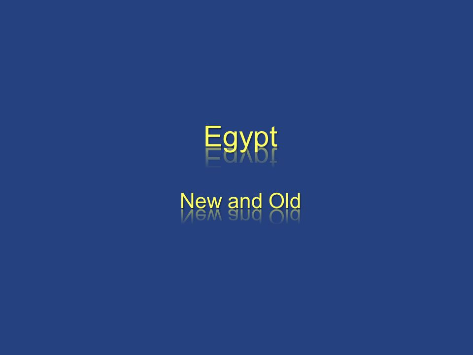 Egypt New and Old