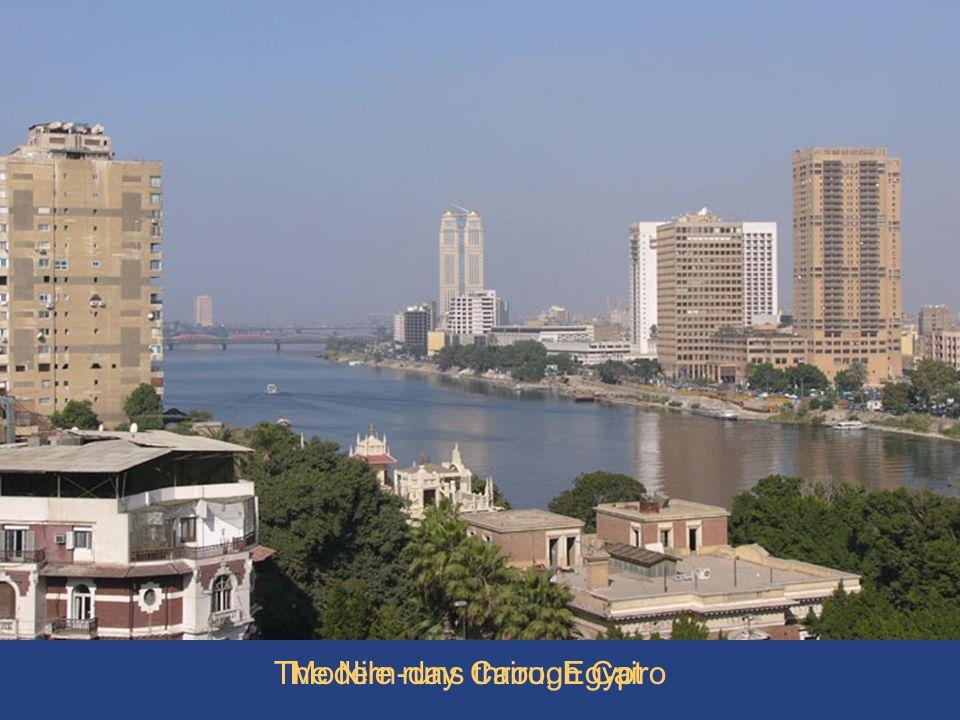 Cairo & Nile 1 The Nile runs through Cairo Modern-day Cairo, Egypt
