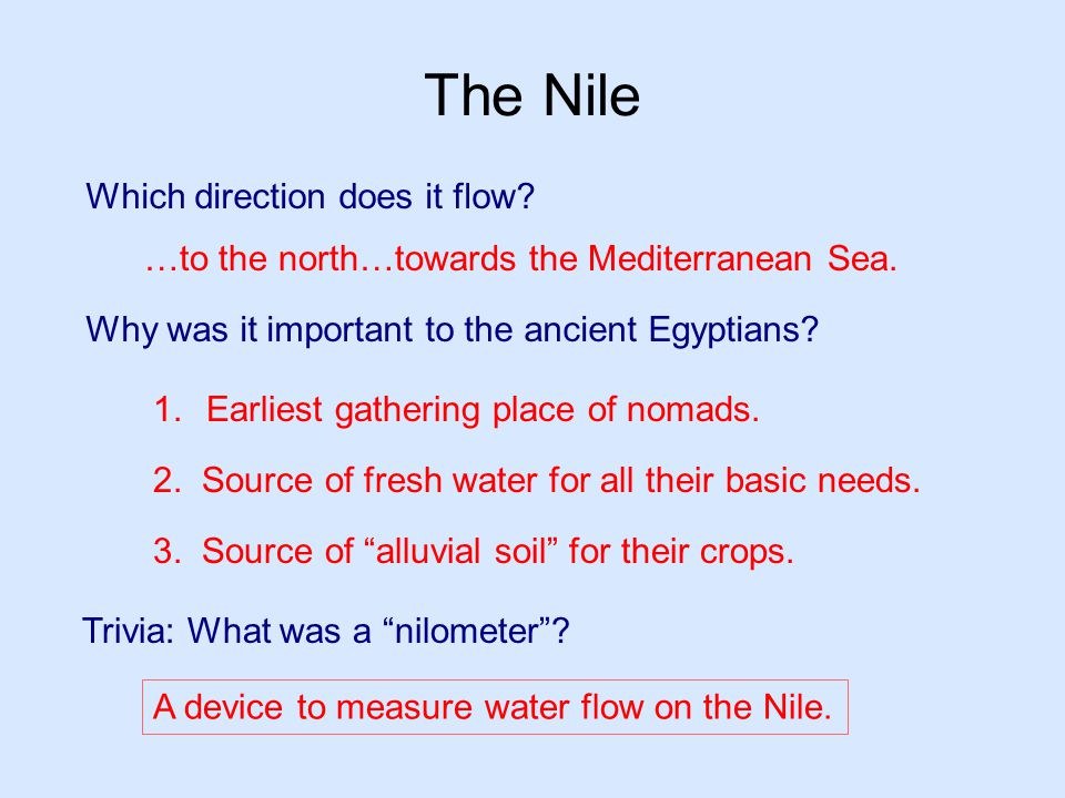 The Nile Which direction does it flow
