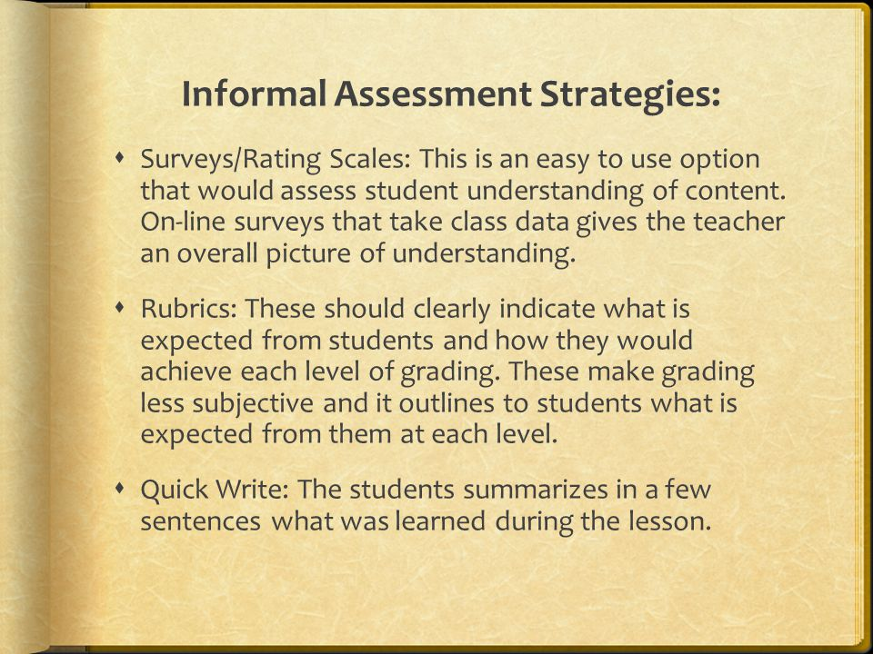 Informal Assessment Strategies: