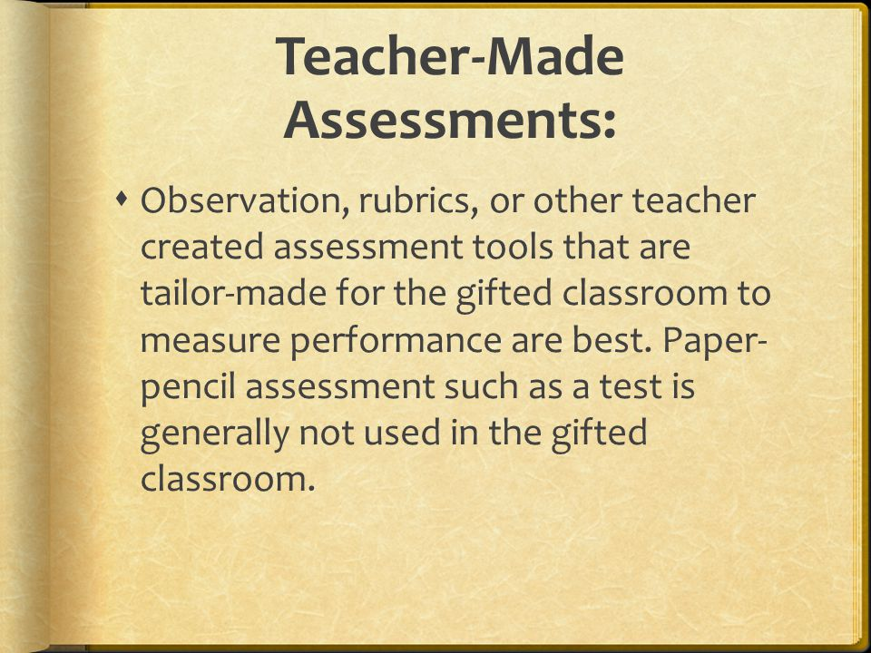 Teacher-Made Assessments:
