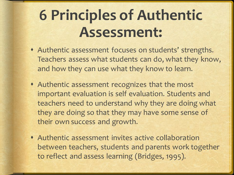 6 Principles of Authentic Assessment: