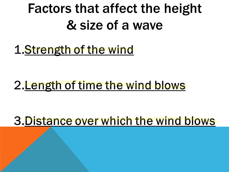 Factors that affect the height & size of a wave