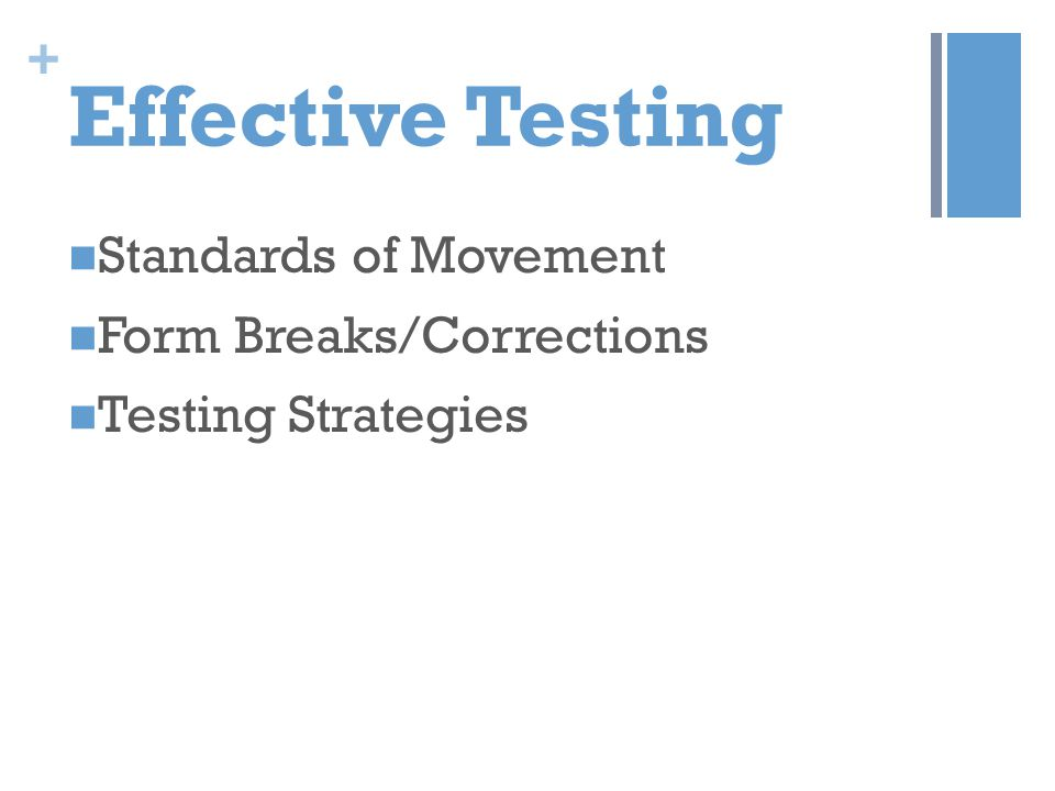 Effective Testing Standards of Movement Form Breaks/Corrections