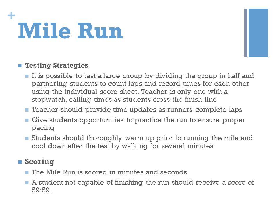 Mile Run Scoring Testing Strategies