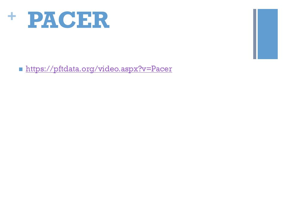 PACER https://pftdata.org/video.aspx v=Pacer