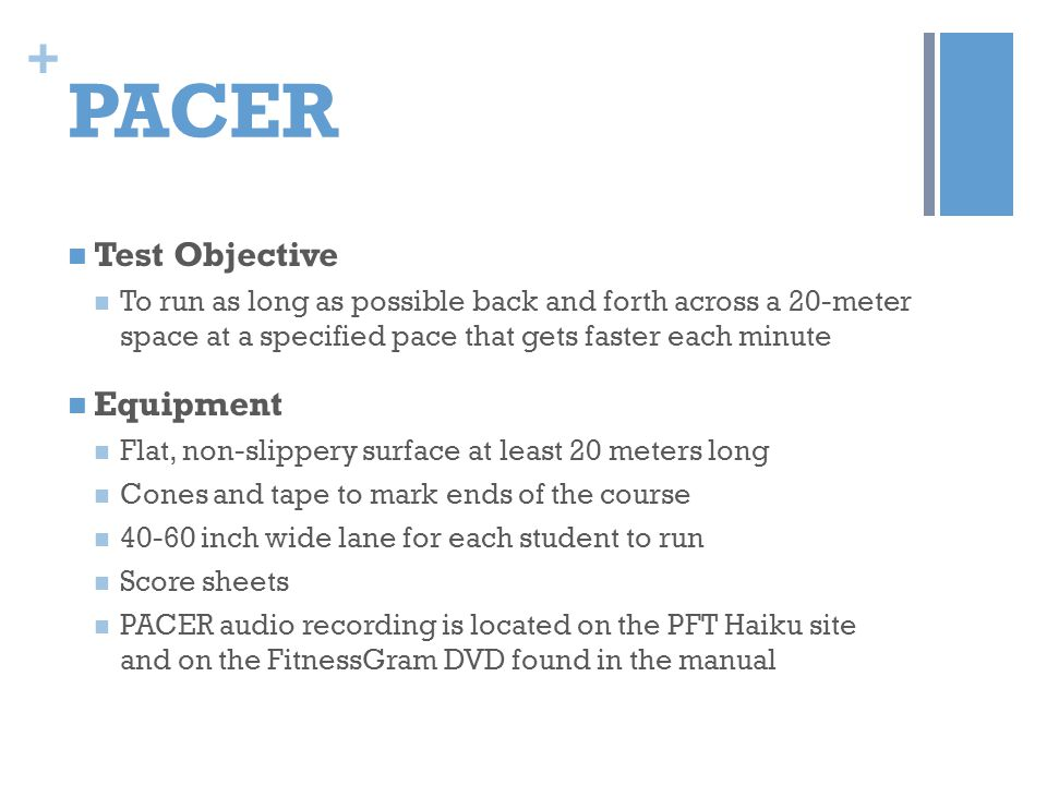 PACER Test Objective Equipment