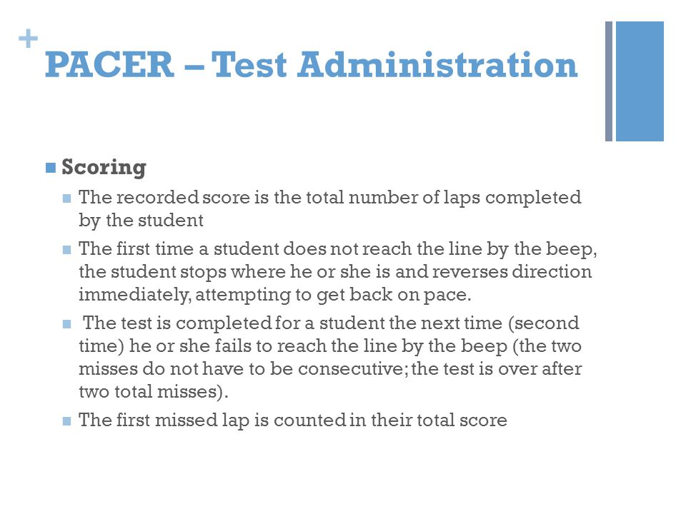 PACER – Test Administration