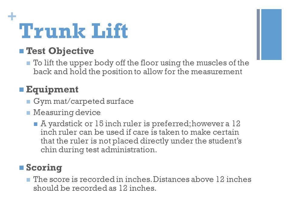 Trunk Lift Test Objective Equipment Scoring