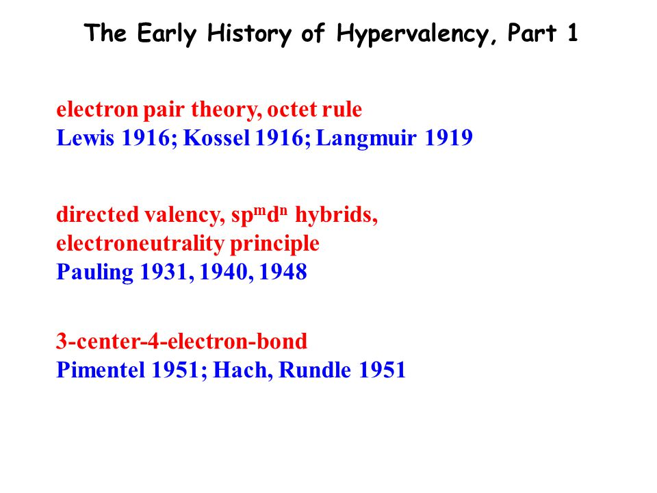 The Early History of Hypervalency, Part 1