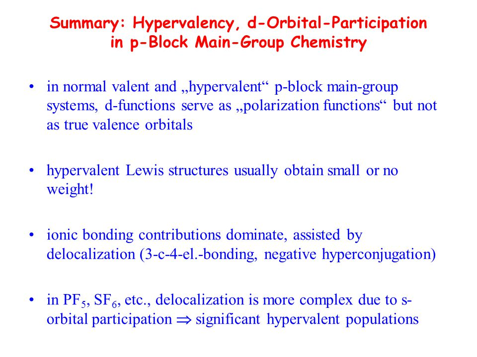 Summary: Hypervalency, d-Orbital-Participation in p-Block Main-Group Chemistry