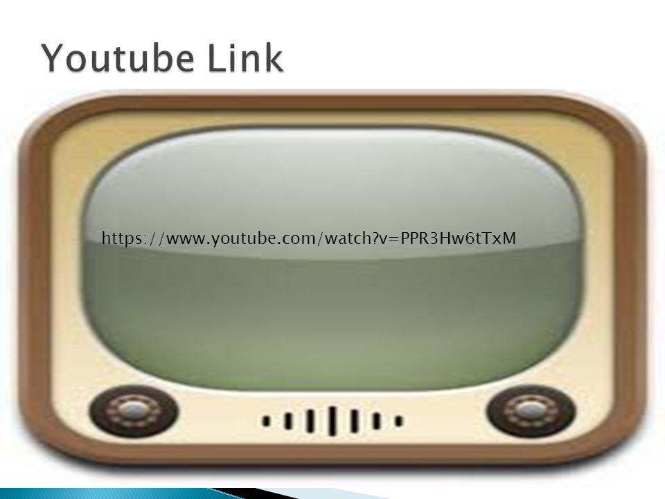 Youtube Link https://www.youtube.com/watch v=PPR3Hw6tTxM