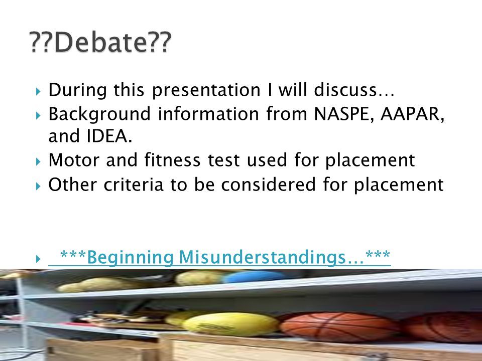 Debate During this presentation I will discuss…