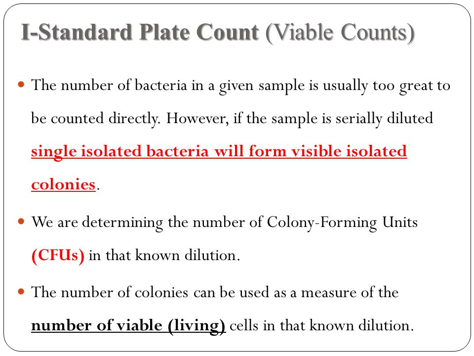 I-Standard Plate Count (Viable Counts)