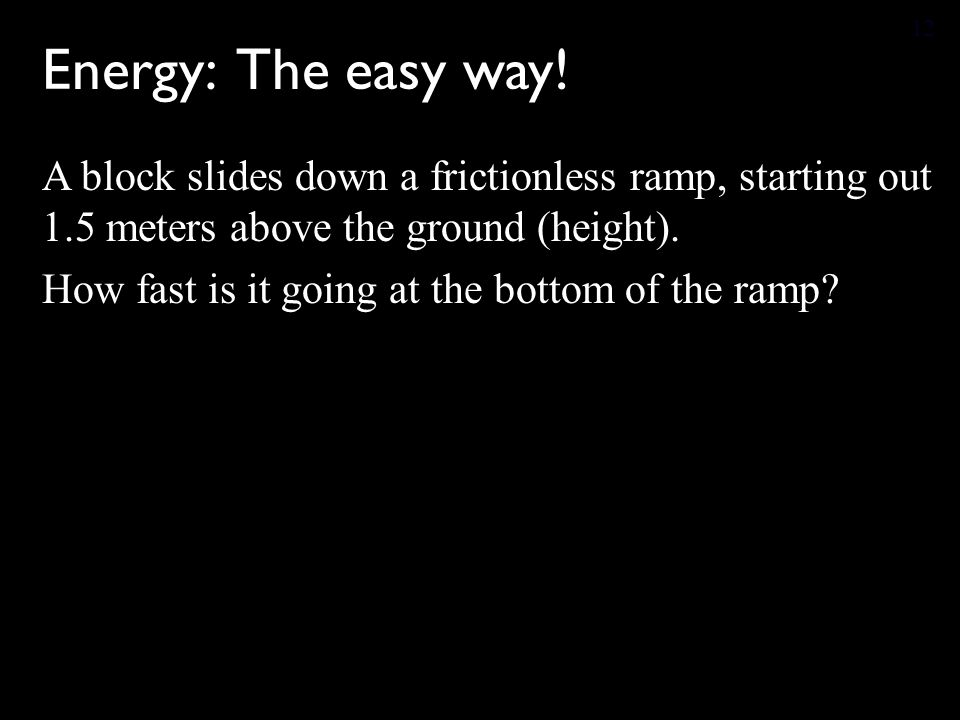 Energy: The easy way!