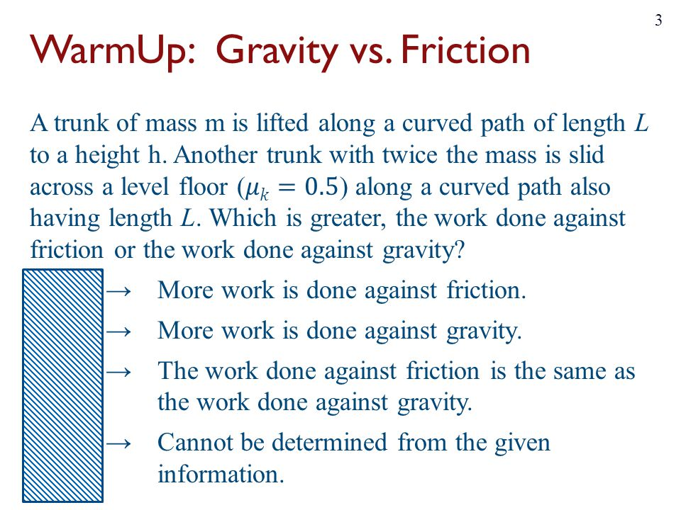 WarmUp: Gravity vs. Friction
