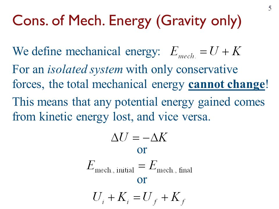 Cons. of Mech. Energy (Gravity only)