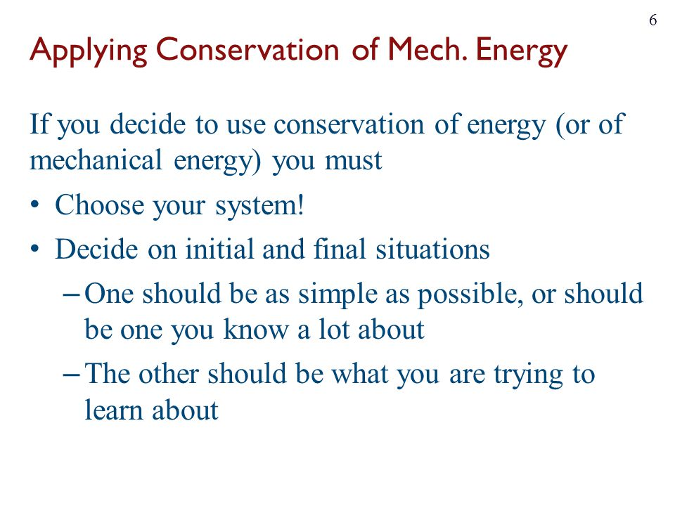 Applying Conservation of Mech. Energy