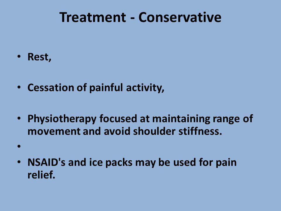 Treatment - Conservative