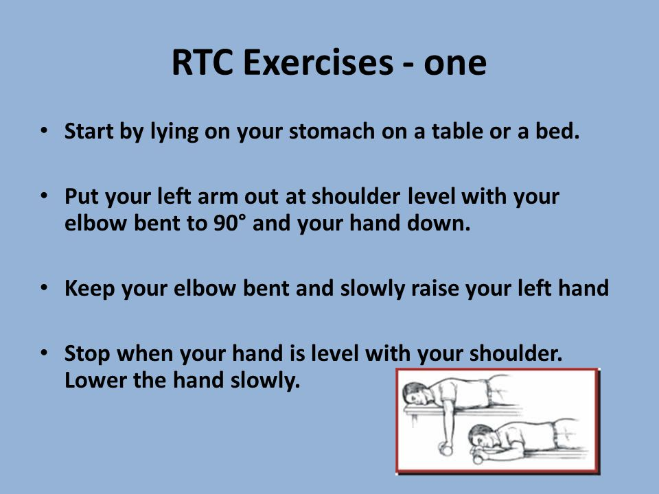 RTC Exercises - one Start by lying on your stomach on a table or a bed.