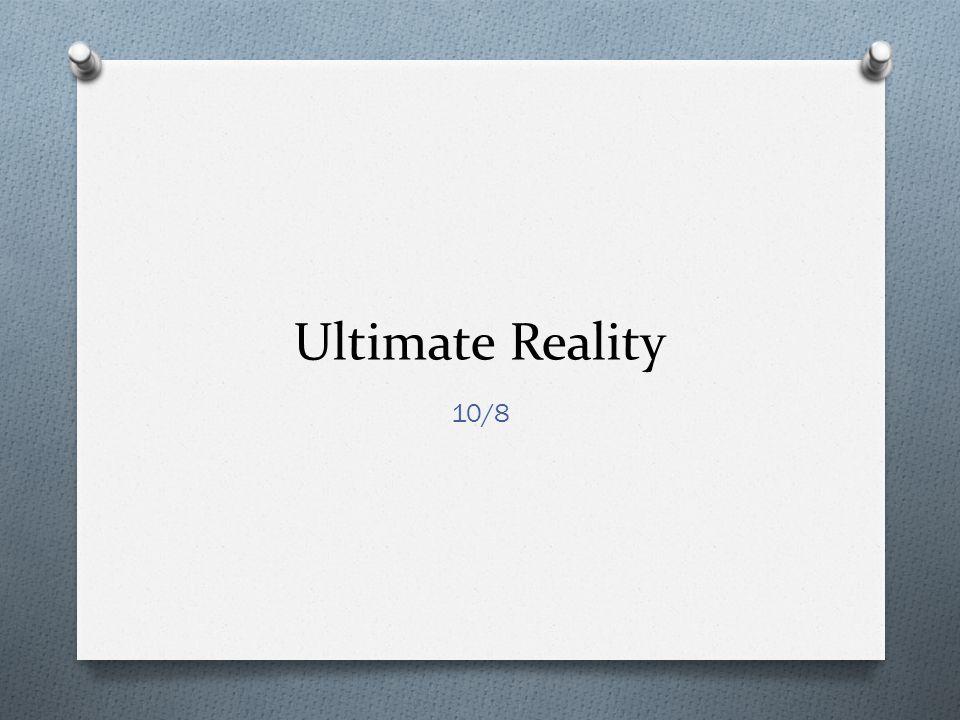 Ultimate Reality 10/8