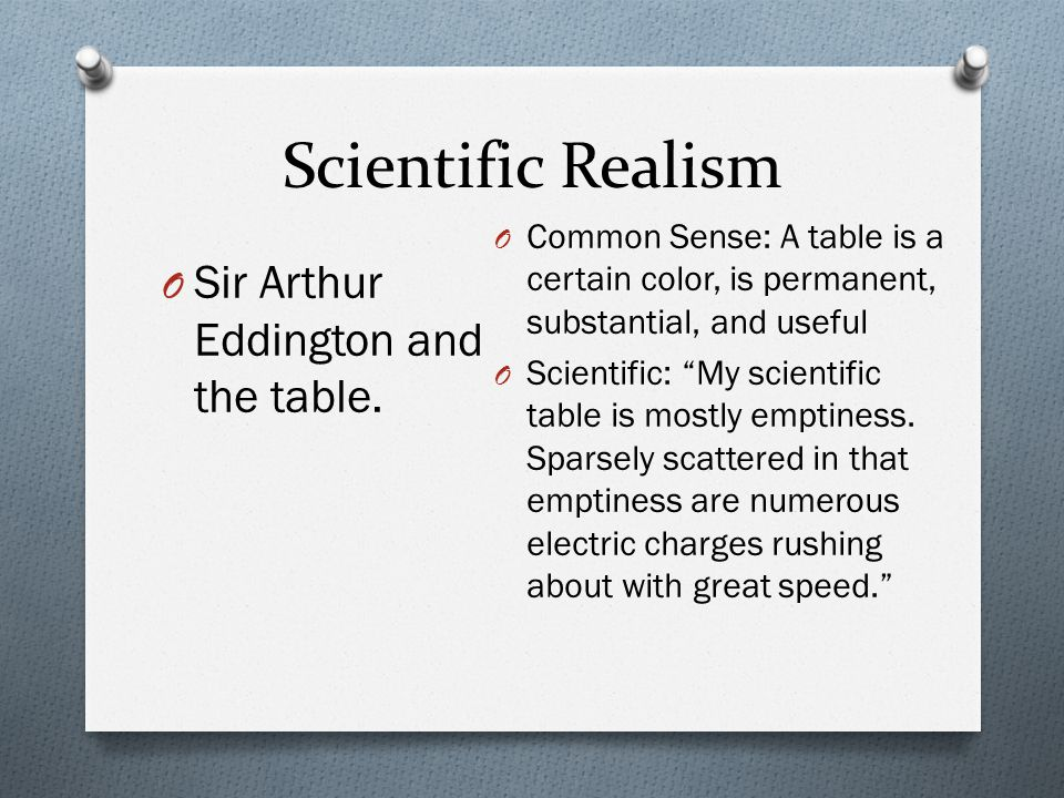 Scientific Realism Sir Arthur Eddington and the table.