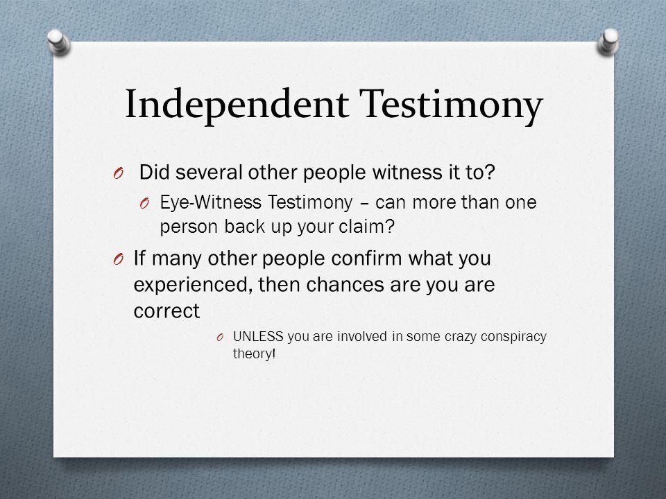Independent Testimony