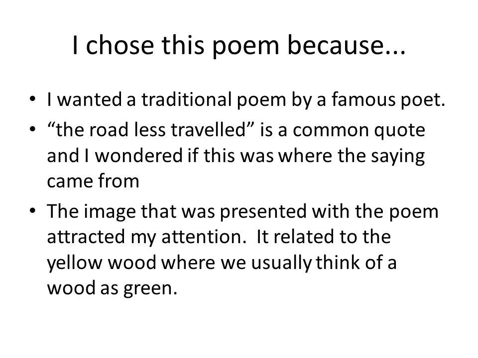 I chose this poem because...