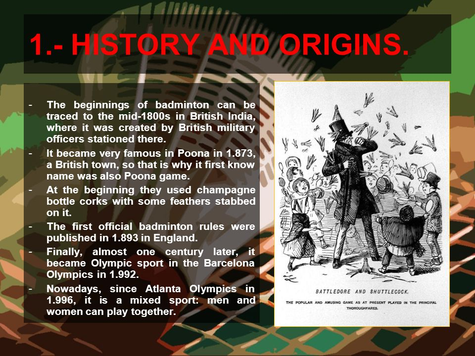 1.- HISTORY AND ORIGINS.