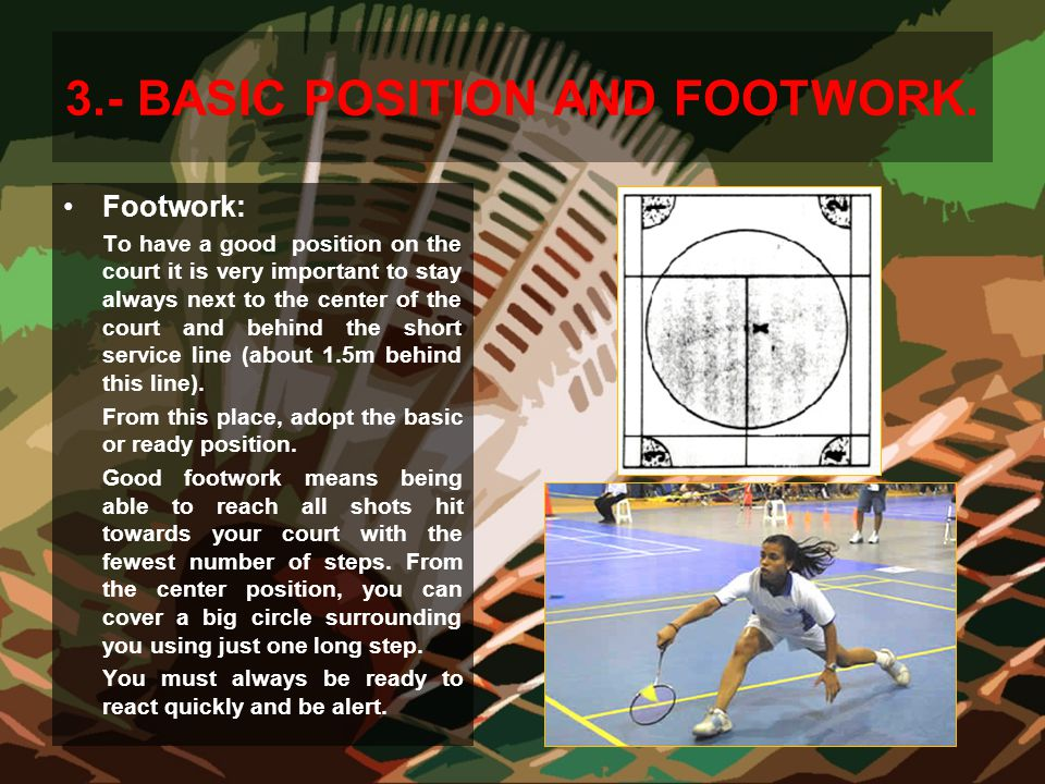 3.- BASIC POSITION AND FOOTWORK.