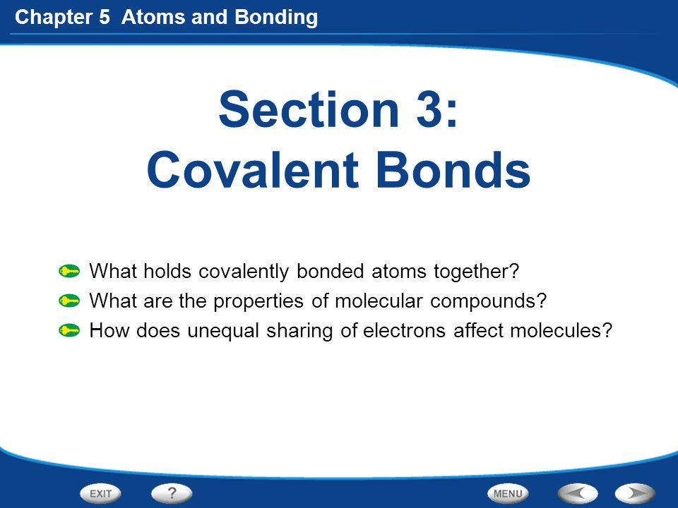 Section 3: Covalent Bonds