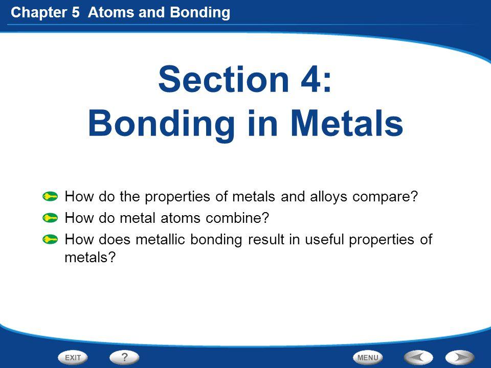 Section 4: Bonding in Metals