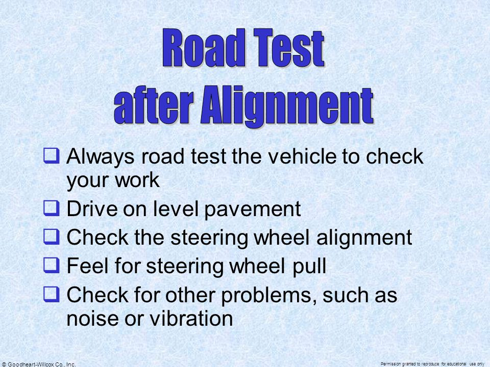 Road Test after Alignment