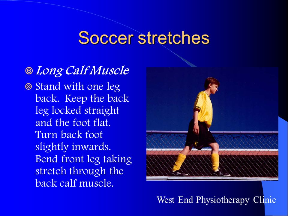Soccer stretches Long Calf Muscle