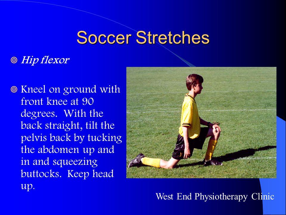 Soccer Stretches Hip flexor
