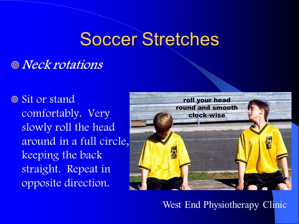 Soccer Stretches Neck rotations