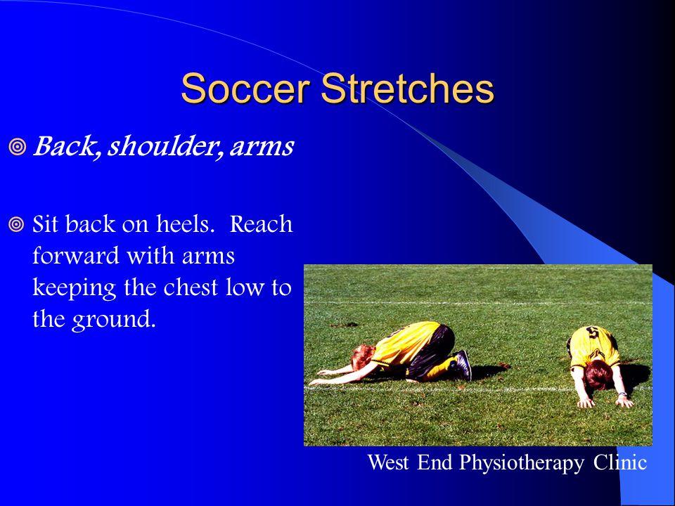 Soccer Stretches Back, shoulder, arms