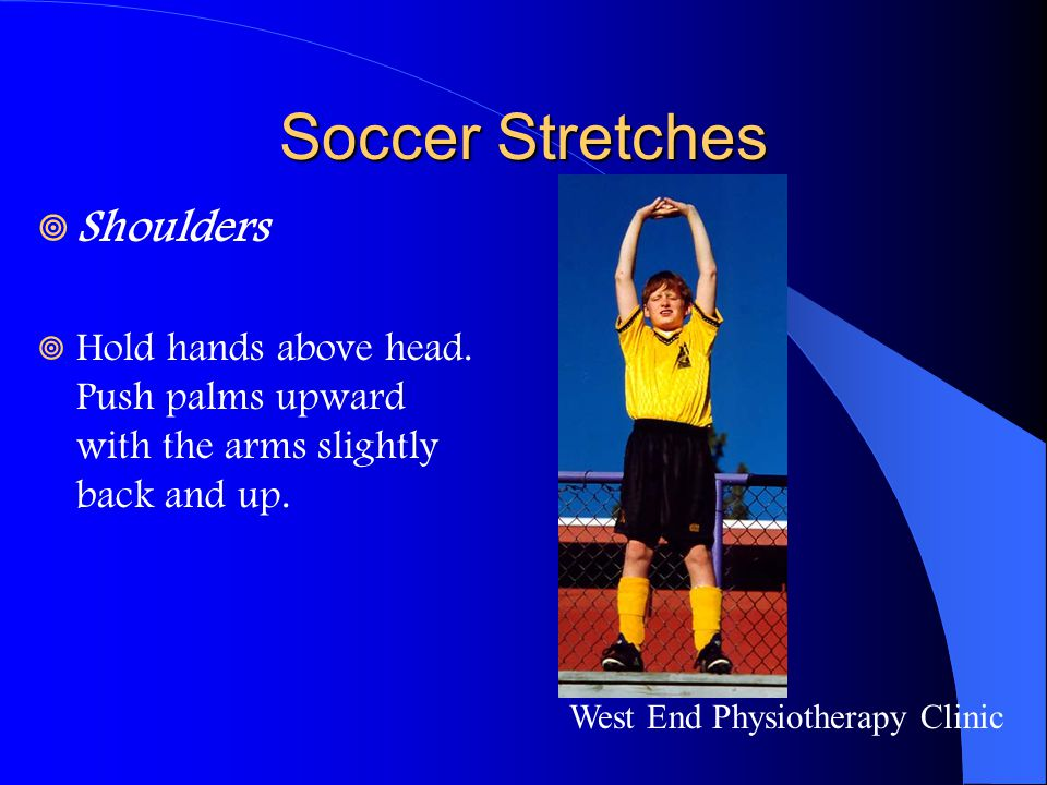 Soccer Stretches Shoulders