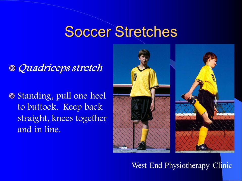 Soccer Stretches Quadriceps stretch