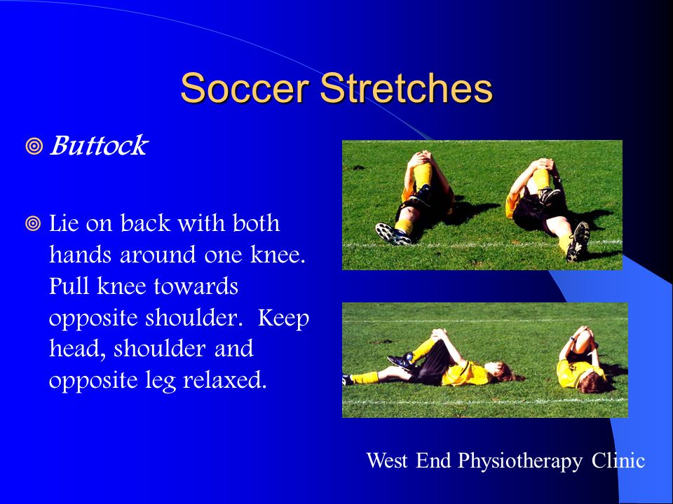 Soccer Stretches Buttock