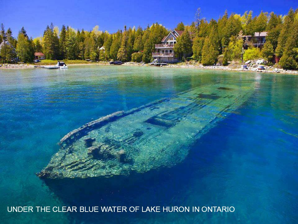 UNDER THE CLEAR BLUE WATER OF LAKE HURON IN ONTARIO