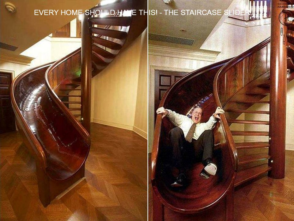 EVERY HOME SHOULD HAVE THIS! - THE STAIRCASE SLIDER.