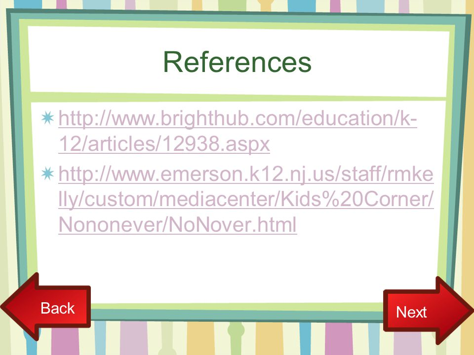 References http://www.brighthub.com/education/k-12/articles/12938.aspx