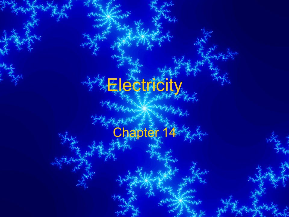 Electricity Chapter 14