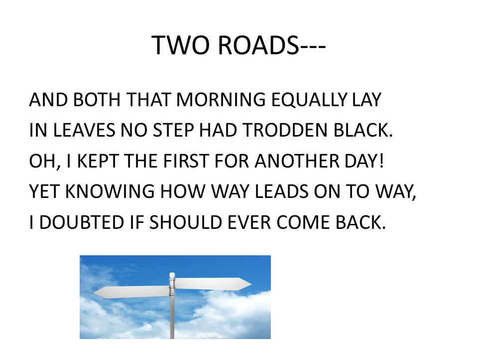 TWO ROADS---