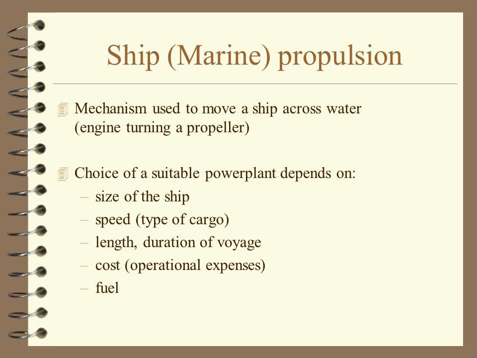 Ship (Marine) propulsion