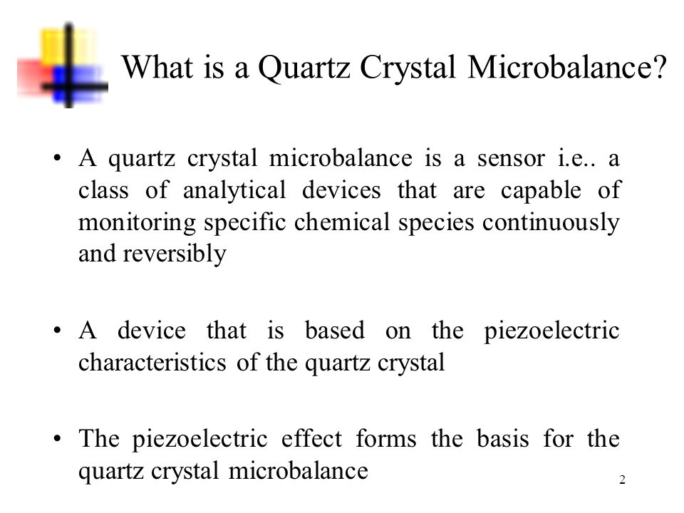 What is a Quartz Crystal Microbalance